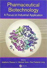 预订Pharmaceutical Biotechnology: A Focus on Industrial Application