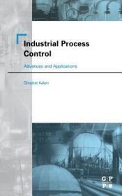预订Industrial Process Control: Advances and Applications