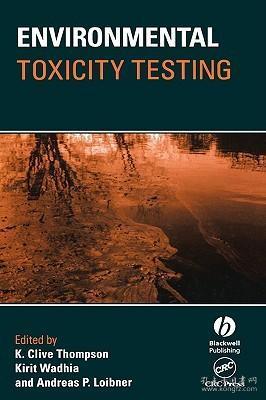 预订 高被引图书Environmental Toxicity Testing