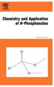 预订 高被引图书Chemistry and Application of H-Phosphonates