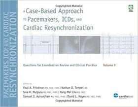 预订 A Case-Based Approach to Pacemakers, ICDs, and Cardiac  Resynchronization Volume 3