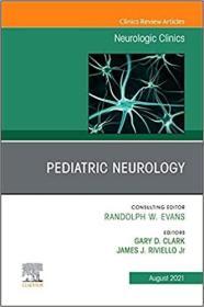 预订Pediatric Neurology, an Issue of Neurologic Clinics, 39