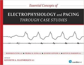 预订 Essential Concepts of Electrophysiology and Pacing through Case Studies