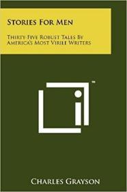 预订Stories For Men: Thirty-Five Robust Tales By Ame