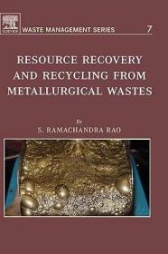 预订Resource Recovery and Recycling from Metallurgical Wastes