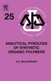 预订Analytical Pyrolysis of Synthetic Organic Polymers