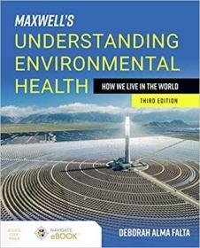 预订Maxwell's Understanding Environmental Health: How We Live in the World