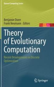 预订Theory of Evolutionary Computation: Recent Developments in Discrete Optimization