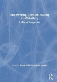 预订Empowering Decision-Making in Midwifery