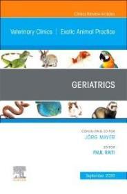 预订Geriatrics, An Issue of Veterinary Clinics of North America: Exotic Animal Practice
