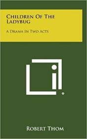 预订Children of the Ladybug: A Drama in Two Acts