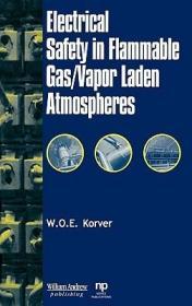 预订Electrical Safety in Flammable Gas/Vapor Laden Atmospheres