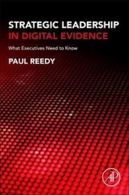 预订Strategic Leadership in Digital Evidence