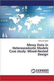 预订 Messy Data in Heteroscedastic Models Case Study
