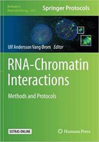 预订Rna-Chromatin Interactions: Methods and Protocols (2020)