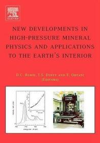 预订New Developments in High-Pressure Mineral Physics and Applications to the Earth's Interior