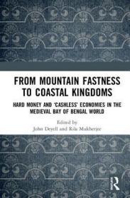 预订From Mountain Fastness to Coastal Kingdoms