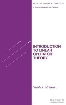 预订 高被引图书Introduction to Linear Operator Theory