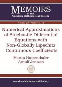 预订Numerical Approximations of Stochastic Differential Equations with Non-Globally Lipschitz Continuous Coefficients