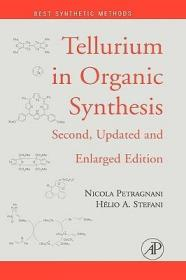 预订Tellurium in Organic Synthesis