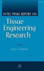 预订WTEC Panel Report on Tissue Engineering Research