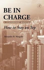 预订Be in Charge: A Leadership Manual