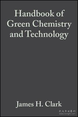 预订 高被引图书Handbook of Green Chemistry and Technology