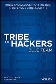 预订Tribe of Hackers Blue Team: Tribal Knowledge from the Best in Defensive Cybersecurity