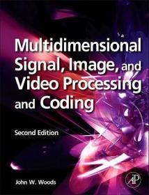 预订Multidimensional Signal, Image, and Video Processing and Coding