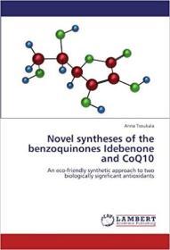 预订 Novel Syntheses of the Benzoquinones Idebenone