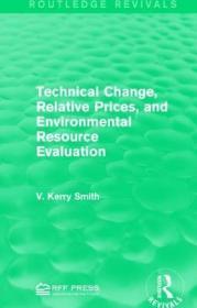 预订Technical Change, Relative Prices, and Environmental Resource Evaluation