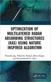 预订Optimization of Multilayered Radar Absorbing Structures (RAS) using Nature Inspired Algorithm