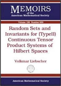 预订Random Sets and Invariants for (Type II) Continuous Tensor Product Systems of Hilbert Spaces