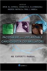 预订 Pacemakers and Implantable Cardioverter Defibrillators: An Expert's Manual