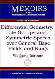 预订Differential Geometry, Lie Groups and Symmetric Spaces over General Base Fields and Rings