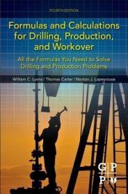 预订Formulas and Calculations for Drilling, Production, and Workover