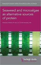 预订Seaweed and Microalgae as Alternative Sources of Protein