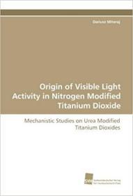 预订 Origin of Visible Light Activity in Nitrogen Mo