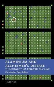 预订Aluminium and Alzheimer's Disease