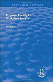 预订Employer Liability for Workplace Trauma
