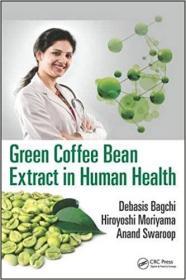 预订 Green Coffee Bean Extract in Human Health
