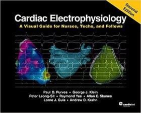预订 Cardiac Electrophysiology: A Visual Guide for Nurses, Techs, and Fellows, Second Edition