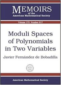 预订Moduli Spaces of Polynomials in Two Variables
