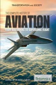 预订The Complete History of Aviation: From Ballooning to Supersonic Flight