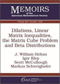 预订Dilations, Linear Matrix Inequalities, the Matrix Cube Problem and Beta Distributions