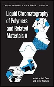 预订Liquid Chromatography of Polymers and Related Materials, II