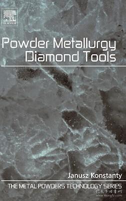 预订 高被引图书Powder Metallurgy Diamond Tools