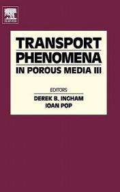 预订Transport Phenomena in Porous Media III