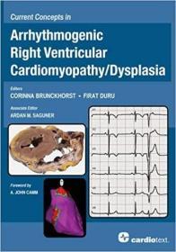 预订 Current Concepts in Arrhythmogenic Right Ventricular Cardiomyopathy/Dysplasia