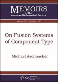 预订On Fusion Systems of Component Type